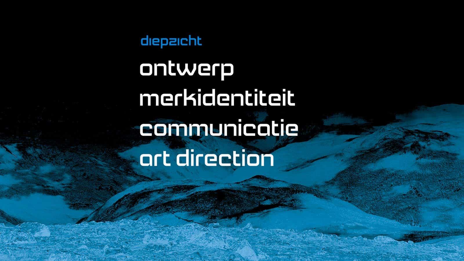 Diepzicht - strategisch ontwerpbureau voor visuele communicatie